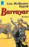 Barrayar: Der Botschafter - Lois McMaster Bujold