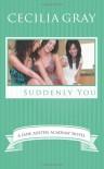Suddenly You - Cecilia Gray