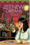 Ghost Train to New Orleans (The Shambling Guides) (Paperback) - Common - by Mur Lafferty