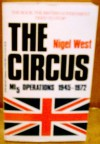 The Circus: Mi5 Operations, 1945-1972 - Nigel West