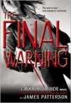 The Final Warning (Maximum Ride Series #4) -