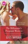 The Billionaire's Pregnant Mistress (Petronides Brothers Duo #1 & Greek Tycoons #4) - Lucy Monroe