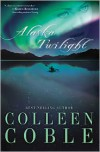 Alaska Twilight - Colleen Coble