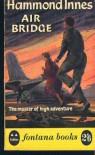 Air Bridge - Hammond Innes