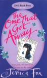 The One That Got Away (Hen Night Prophecies #1) - Jessica Fox