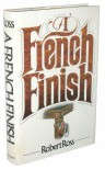 A French Finish - Robert  Ross