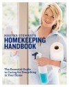 Martha Stewart's Homekeeping Handbook: The Essential Guide to Caring for Everything in Your Home - Martha Stewart