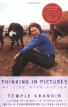 Thinking in Pictures, Expanded Edition: My Life with Autism - Temple Grandin