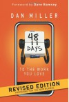 48 Days to the Work You Love: Preparing for the New Normal - Dan Miller, Dave Ramsey