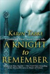 A Knight to Remember (Blood Sword Legacy) - Karin Tabke