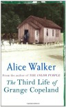 Third Life Of Grange Copeland - Alice Walker