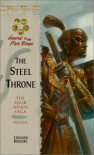 The Steel Throne - Edward Bolme