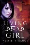 Living Dead Girl - Nessie Strange