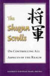 Shogun's Scrolls (Martial Arts Library) - Stephen F. Kaufman