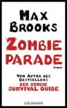 Zombieparade: Storys - Max Brooks