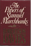 The Papers of Samuel Marchbanks (cloth) - Robertson Davies