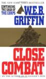 Close Combat - W.E.B. Griffin