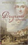 Pożegnanie z ojczyzną: rok 1793 - Renata Czarnecka