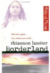 Borderland: No.1: Rights of Passage - Rhiannon Lassiter