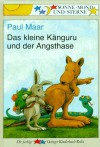 Das kleine Känguru und der Angsthase. - Paul Maar