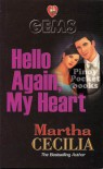 Hello Again, My Heart - Martha Cecilia