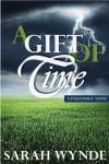A Gift of Time (Tassamara) - Sarah Wynde