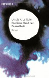 Die linke Hand der Dunkelheit: Roman: Roman - Science-Fiction-Jubiläums-Edition - Ursula K. Le Guin