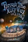 Through the Milky Way on a PB&J - James McDonald