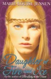 Daughter of Fire and Ice - Marie-Louise Jensen