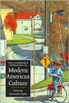 The Cambridge Companion to Modern American Culture - Christopher Bigsby (Editor)