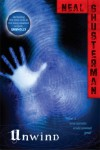 Unwind (Unwind Dystology) - Neal Shusterman