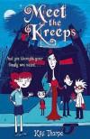Meet The Kreeps - Kiki Thorpe