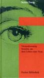 Vierundzwanzig Stunden aus dem Leben einer Frau - Stefan Zweig