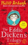The Eddie Dickens Trilogy - Philip Ardagh