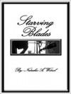 Starving Blades - Natasha Wetzel