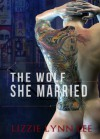 The Wolf She Married - Lizzie Lynn Lee