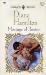 Hostage Of Passion (Top Author) (Harlequin Presents, No 1804) - Diana Hamilton