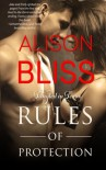 Rules of Protection (Tangled in Texas) (Volume 1) - Alison Bliss