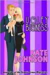 Ugley Business - Kate Johnson