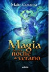Magia de una noche de verano - Maite Carranza