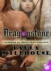 Dragonstone - A Kingdom of Chalvaren Romance - Paula Millhouse