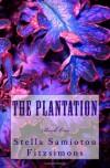 The Plantation - Stella Samiotou Fitzsimons