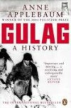 Gulag: A History of the Soviet Camps - Anne Applebaum