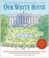 Our White House: Looking In, Looking Out - National Children's Book and Literacy Alliance, David McCullough