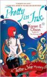 Pretty in Ink (Tattoo Shop Mystery #2) - Karen E. Olson