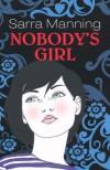 Nobody's Girl - Sarra Manning