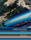 Hiroshige: Prints and Drawings - Matthi Forrer