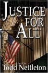 Justice For All - Todd Nettleton