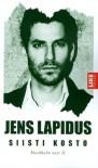 Siisti kosto (Stockholm noir, #2) - Jens Lapidus, Anu Koivunen