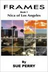 Nica of Los Angeles (Frames, #1) - Sue  Perry